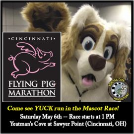 Yuck is running in the Flying Pig Marathon Mascot Race!